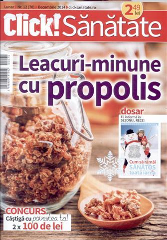 Click! Sanatate ~~ Leacuri-minune cu propolis ~~ Decembrie 2014 ~~ Pret: 2,50 lei