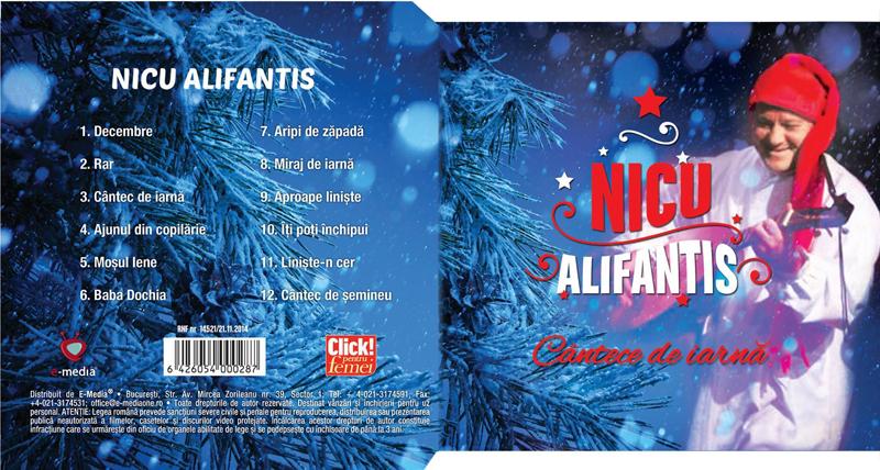 CD CANTECE DE IARNA cu Nicu Alifantis ~~ 12 Decembrie 2014 ~~ Pret: 10 lei
