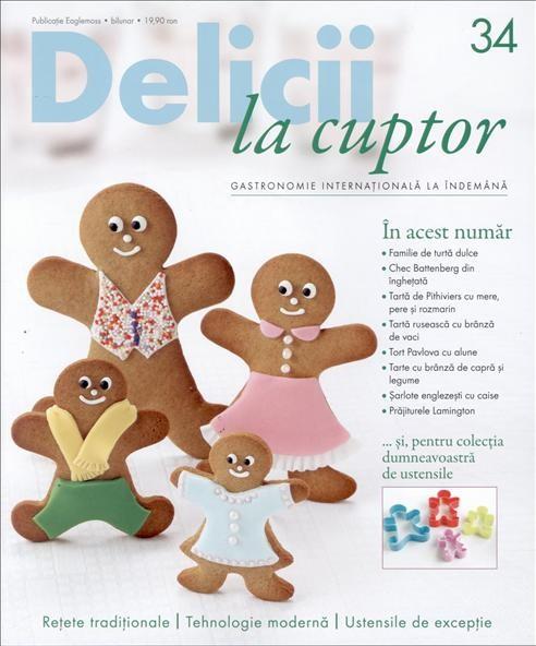 Delicii la cuptor Nr 34 din 30 Decembrie 2014 ~~ Pret: 20 lei ~~ Cadou: 4 forme din silicon de omuleti