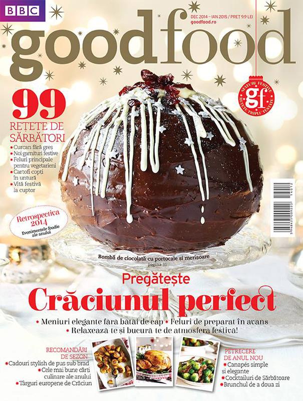 Good Food Romania ~~ Pregateste Craciunul perfect ~~  Decembrie 2014 - Ianuarie 2015 ~~ Pret: 10 lei