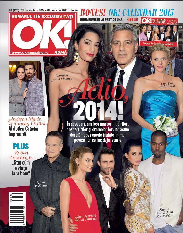 OK! Magazine Romania ~~ Adio, 2014! ~~  Nr. 26 din 23 Decembrie 2014 ~~ Pret: 4,50 lei