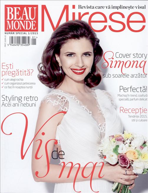 Beau Monde Mirese ~~ Vis de Mai ~~ Nr 1/2015 din 26 Martie 2015 ~~ Pret: 15 lei