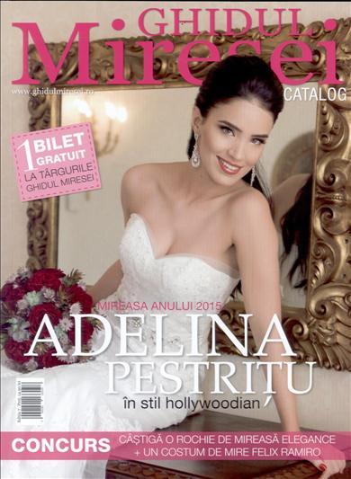 Catalogul Miresei ~~ Coperta: Adelina Pestritu ~~ Nr 7 din 12 Februarie 2015 ~~ Pret: 15 lei