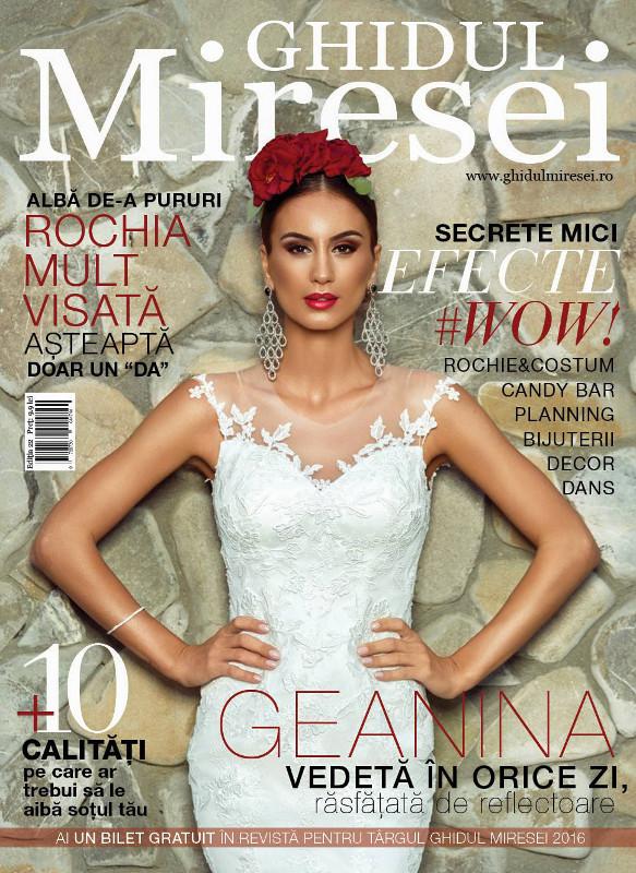 Ghidul Miresei ~~ Coperta: Geanina Ilies ~~ Nr. 23 din 10 Octombrie 2015 ~~ Pret: 15 lei
