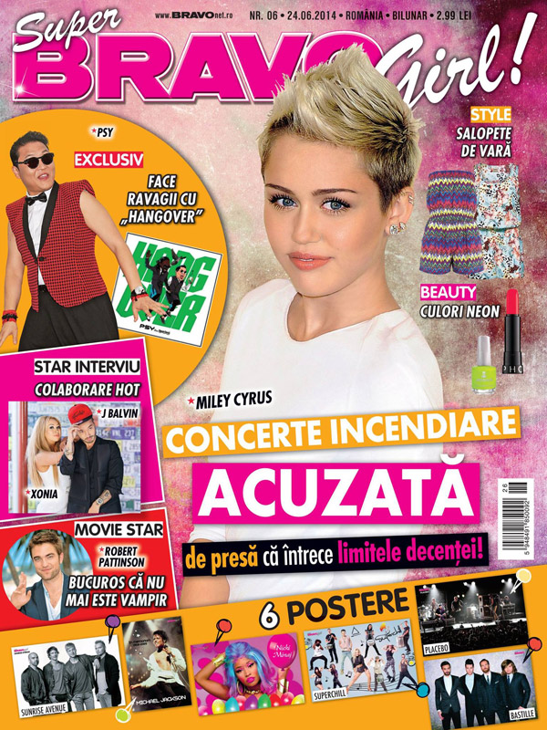Super BRAVO Girl! ~~ Coperta: Miley Cyrus ~~ nr. 6 din 24 Iunie 2014 ~~ Pret: 3 lei