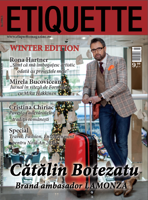 Etiquette Magazine ~~ Coperta: Catalin Botezatu ~~ Decembrie 2014 - Ianuarie 2015