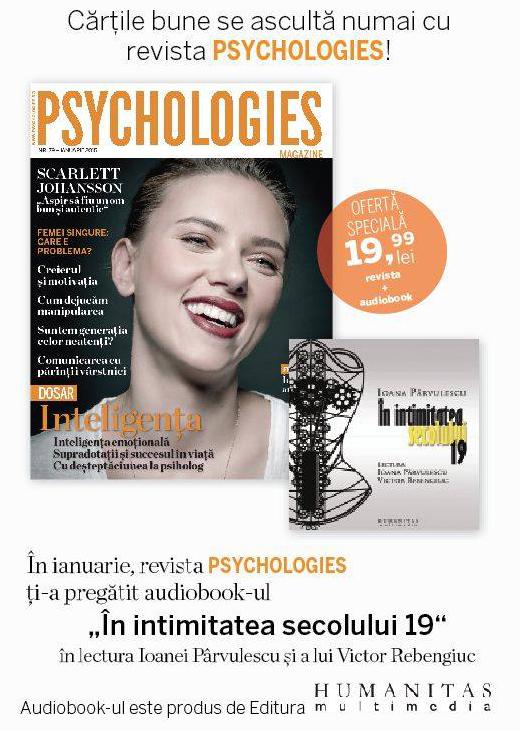 Promo pentru audiobook-ul cadou al revistei Psychologies Romania, editia de Ianuarie 2015 ~~ Pret pachet: 20 lei