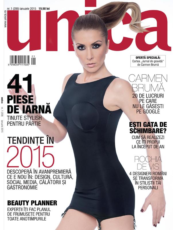 UNICA ~~ Coperta: Carmen Bruma ~~ Ianuarie 2015 ~~ Pret revista+carte: 20 lei