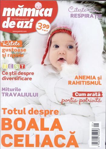 Revista MAMICA DE AZI ~~ Totul despre boala celiaca ~~ Ianuarie 2015 ~~ Pret: 4 lei