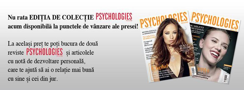 Pachet cu doua reviste de colectie Psychologies Romania, Februarie 2015