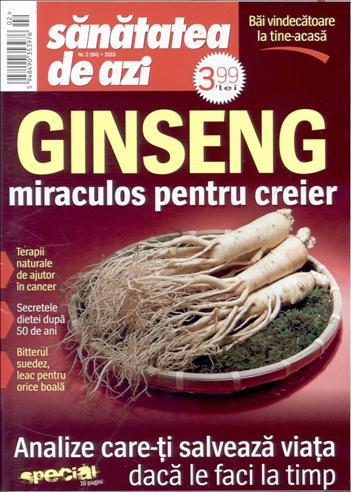 Sanatatea de azi ~~ Ginseng miraculos pentru creier ~~ Februarie 2015 ~~ Pret: 4 lei