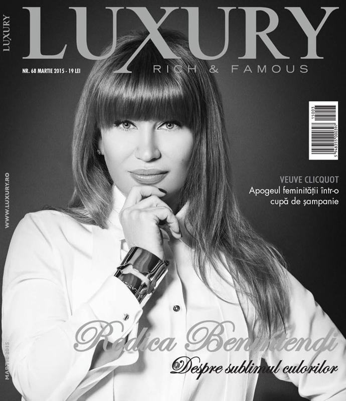 Luxury Rich and Famous ~~ Coperta: Rodica Benintendi ~~ Martie 2015