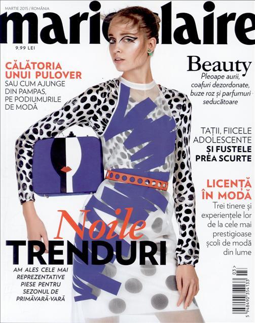 Marie Claire Romania ~~ ~~ Coperta: Noile Trenduri ~~ Martie 2015