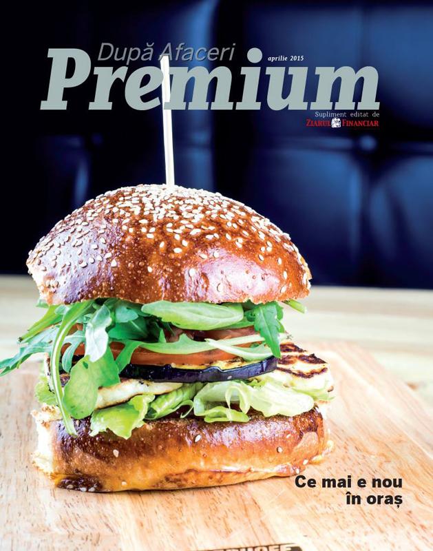 Dupa Afaceri Premium ~~ Ce mai e nou in oras ~~ Aprilie 2015