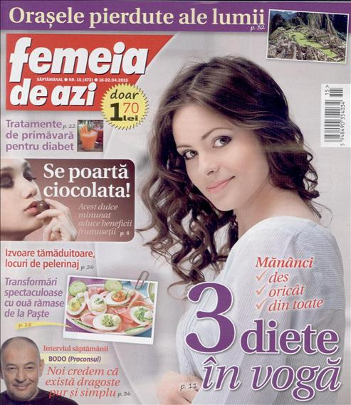 Femeia de azi ~~ 3 diete in voga ~~ 16 Aprilie 2015 ~~ Pret: 1,70 lei
