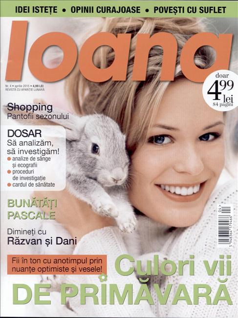 Revista Ioana ~~ Culori vii de primavara ~~ Aprilie 2015 ~~ Pret: 5 lei