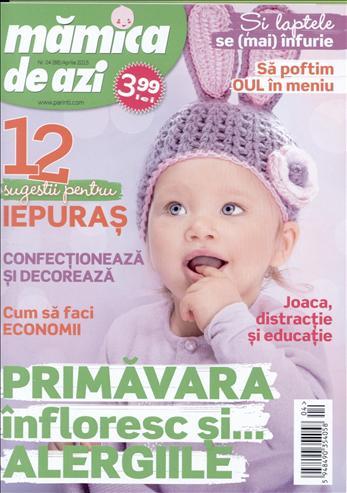 MAMICA DE AZI ~~ Joaca, distractie si educatie ~~ Aprilie 2015 ~~ Pret: 4 lei