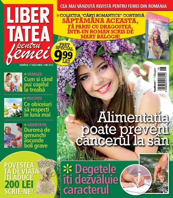 Libertatea penru femei ~~ Alimentatia pentru preveni cancerul la san ~~ 1 Mai 2015 ~~ Pret: 1,50 lei