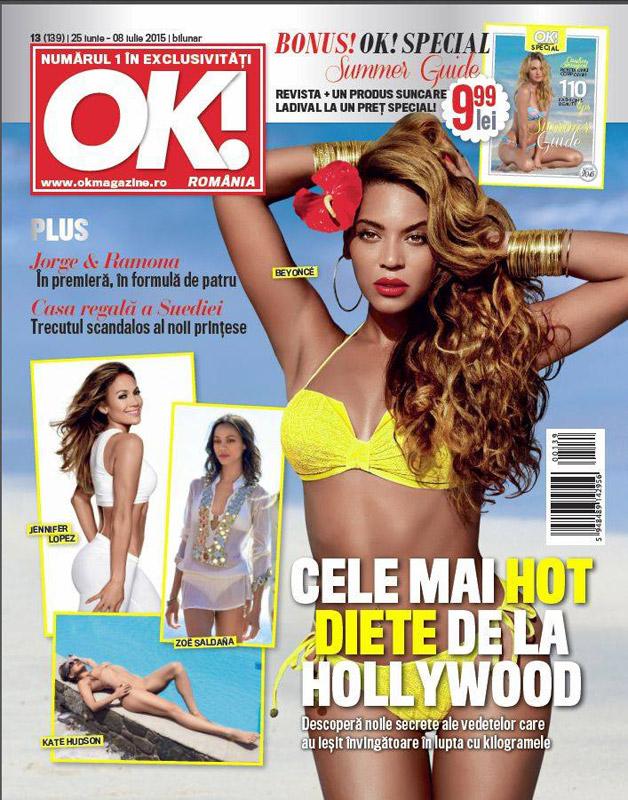 OK! Magazine Romania ~~ Coperta: Beyonce ~~ Cadou: produs Ladival ~~ 25 Iunie 2015