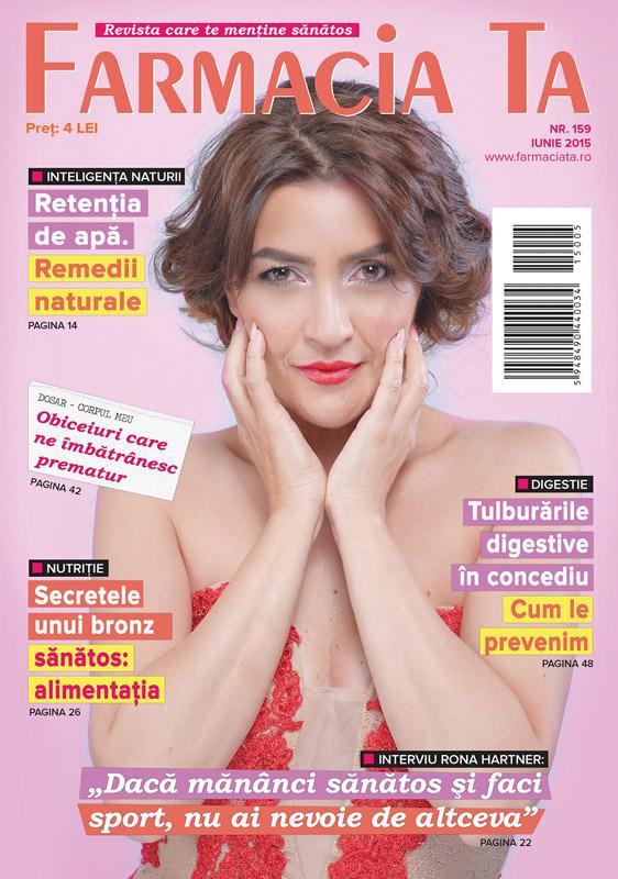 Farmacia Ta ~~ Coperta: Rona Hartner ~~ Iunie 2015 ~~ Pret: 4 lei