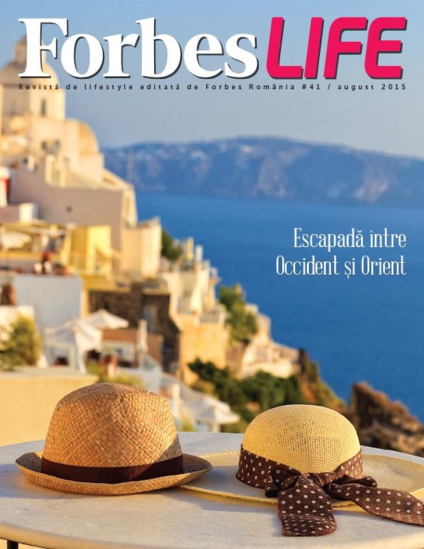 ForbesLife Romania ~~ Escapada intre Occident si Orient ~~ Nr. 41 August 2015