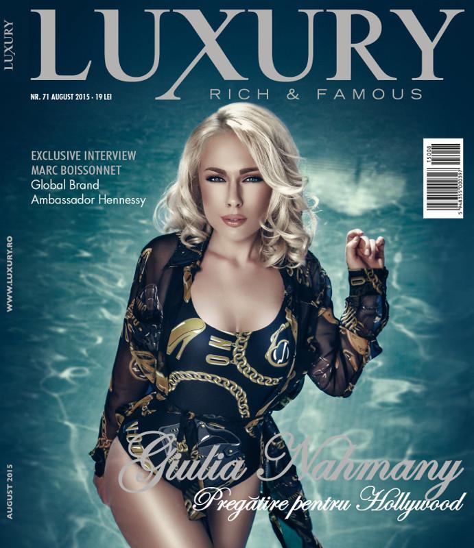 Luxury Magazine Romania ~~Coperta: Giulia Nahmany ~~ August 2015