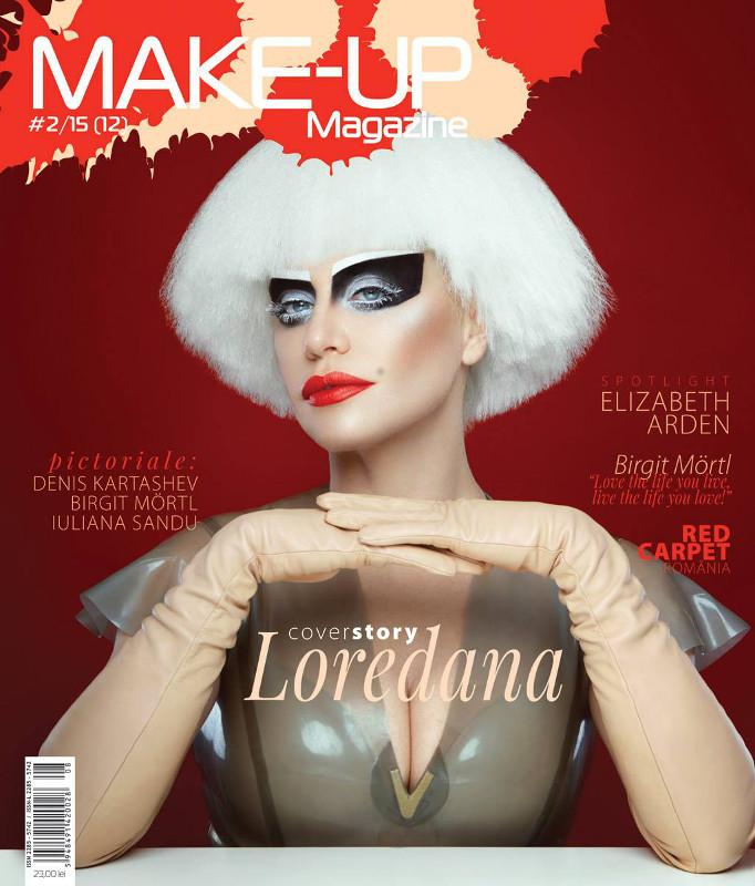 Make-up Magazine Romania ~~ Coperta: Loredana Groza ~~ Nr. 2/2015 ~~ Pret: 23 lei