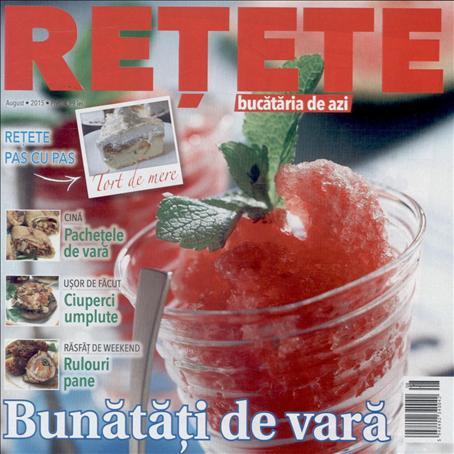 Bucataria de azi RETETE ~~ Bunatati de vara ~~ August 2015 ~~ Pret: 5 lei