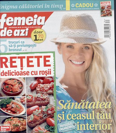 Femeia de azi ~~ Retete delicioase cu rosii ~~ 27 Septembrie 2015 ~~ Pret: 1, 70 lei