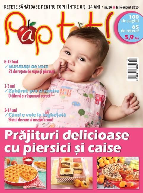 PAP TOT! ~~ Prajituri delicioase cu piersici si caise ~~ Iulie-August 2015 ~~ Pret: 6 lei