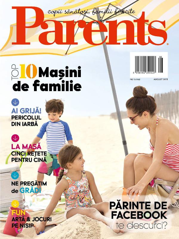 PARENTS ~~ Copii sanatosi, familii fericite ~~ August 2015 ~~ Pret: 15 lei