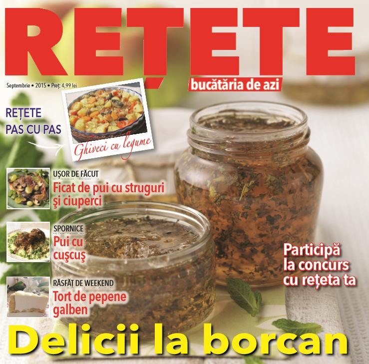 Bucataria de azi RETETE ~~ Delicii la borcan ~~ Septembrie 2015 ~~ Pret: 5 lei
