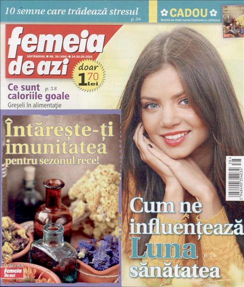 Femeia de azi ~~ Carticica: Intareste-ti imunitatea pentru sezonul rece ~~ 24 Septembrie 2015 ~~ Pret: 1,70 lei