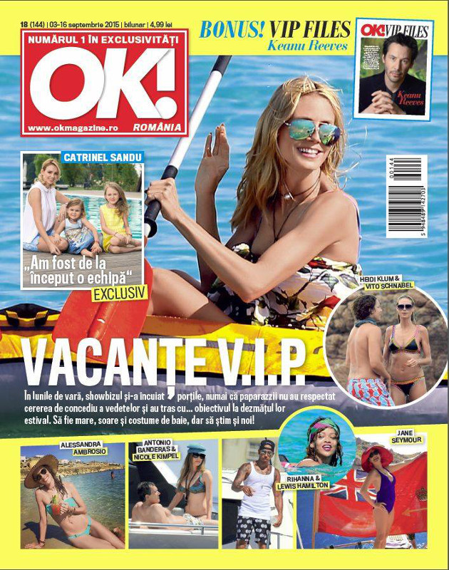 OK! Magazine Romania ~~ Cover Story: Vacante VIP ~~ VIP files: Keanu Reeves~~ 3 Septembrie 2015 ~~ Pret: 5 lei