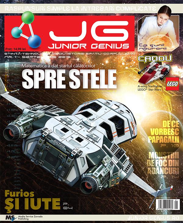 Junior Genius ~~ Nr. 1 Septembrie 2015 ~~ Cadou: A-wing Starfighter Lego Star Wars ~~ Pret: 15 lei