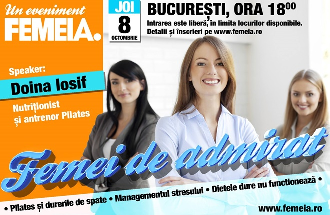 Eveniment FEMEIA. ~~ Femei de admirat ~~ Bucuresti, 8 Octombrie 2015
