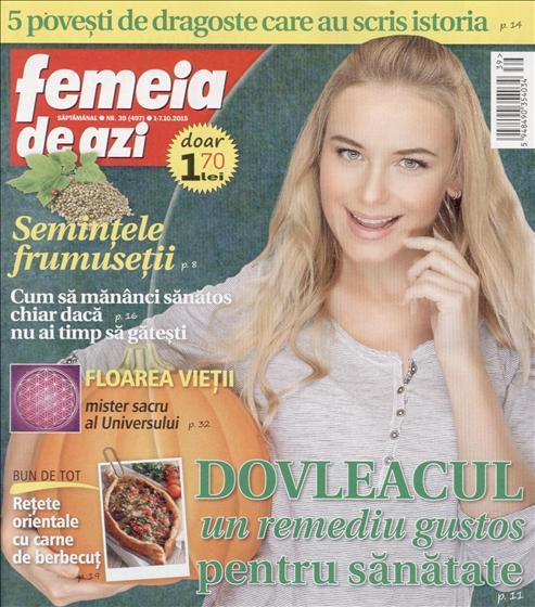 Femeia de azi  ~~ Dovleacul, un remediu gustos pentru sanatate ~~ 1 Octombrie 2015 ~~ Pret: 1,70 lei