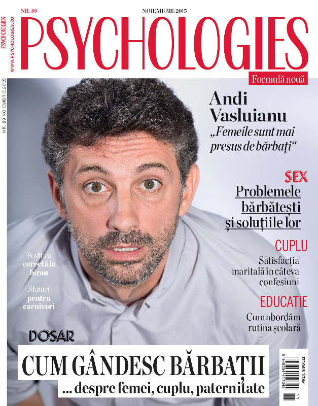 Psychologies Romania ~~ Coperta: Andi Vasluianu ~~ Noiembrie 2015