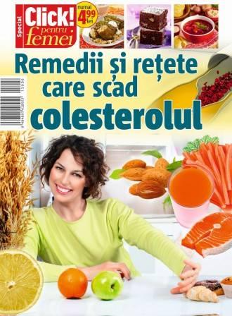 Click pentru femei SPECIAL: Remedii si retete care scad colesterolul ~~ Noiembrie 2015 ~~ Pret: 5 lei