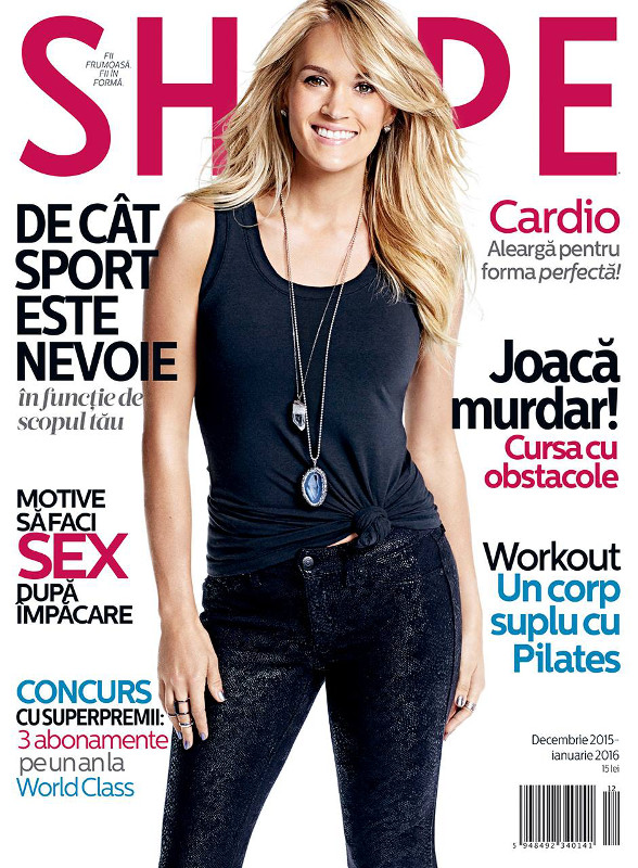 Shape Magazine Romania ~~ Coperta: Carrie Underwood ~~ Decembrie 2015 - Ianuarie 2016