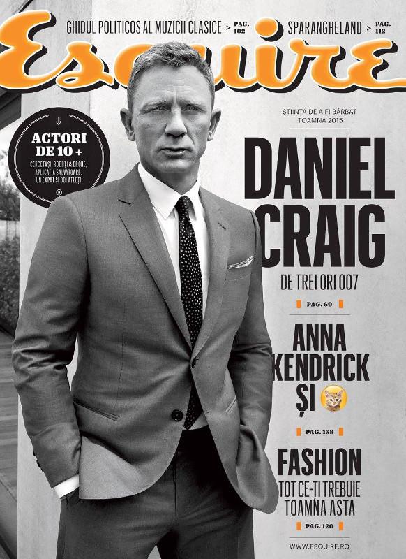 Esquire Romania ~~ Coperta: Daniel Craig ~~ Toamna 2015 ~~ Pret: 20 lei