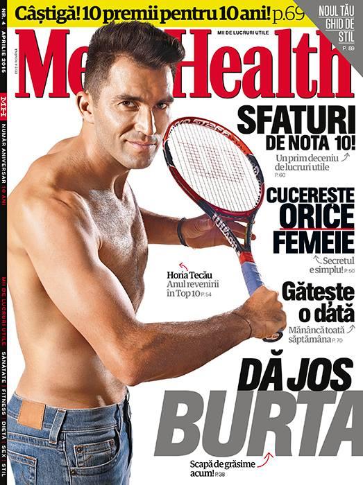 Men\'s Health Romania ~~ Coperta: Horia Tecau  ~~ Aprilie 2015 ~~ Pret: 11 lei