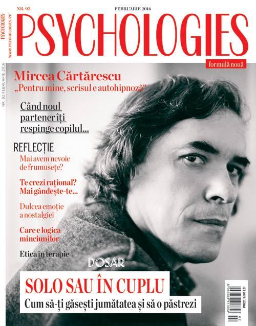 Psychologies Magazine Romania ~~ Coperta: Mircea Cartarescu ~~ Februarie 2016