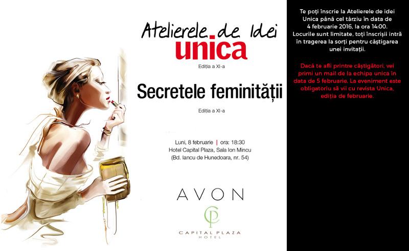 Atelierele de Idei Unica ~~ Secretele Feminitatii ~~ Bucuresti, 8 Februarie 2016