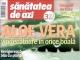 Sanatatea de azi ~~ Aloe Vera, vindecatoare in orice boala ~~ Februarie 2016 ~~ Pret: 4 lei