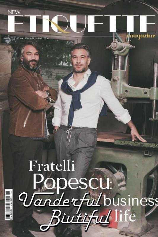 Etiquette Magazine ~~ Coperta: Fratelli Popescu ~~ Mai 2016