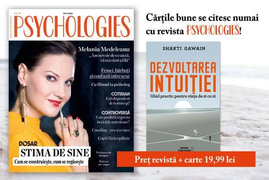 Promo pentru editia de Mai a revistei Psychologies Romania ~~ Pret pachet: 20 lei