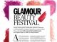 Glamour Beauty Festival, editia 1 ~~ 4-5 Iunie 2016
