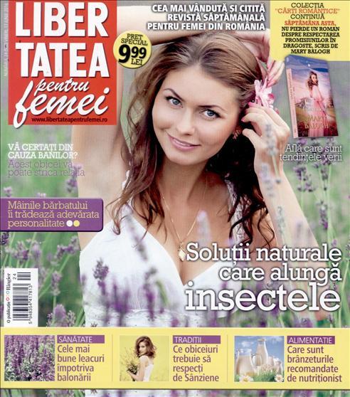 Libertatea pentru femei ~~ Solutii naturale care alunga insectele ~~ 17 Iunie 2016 ~~ Pret: 1,50 lei