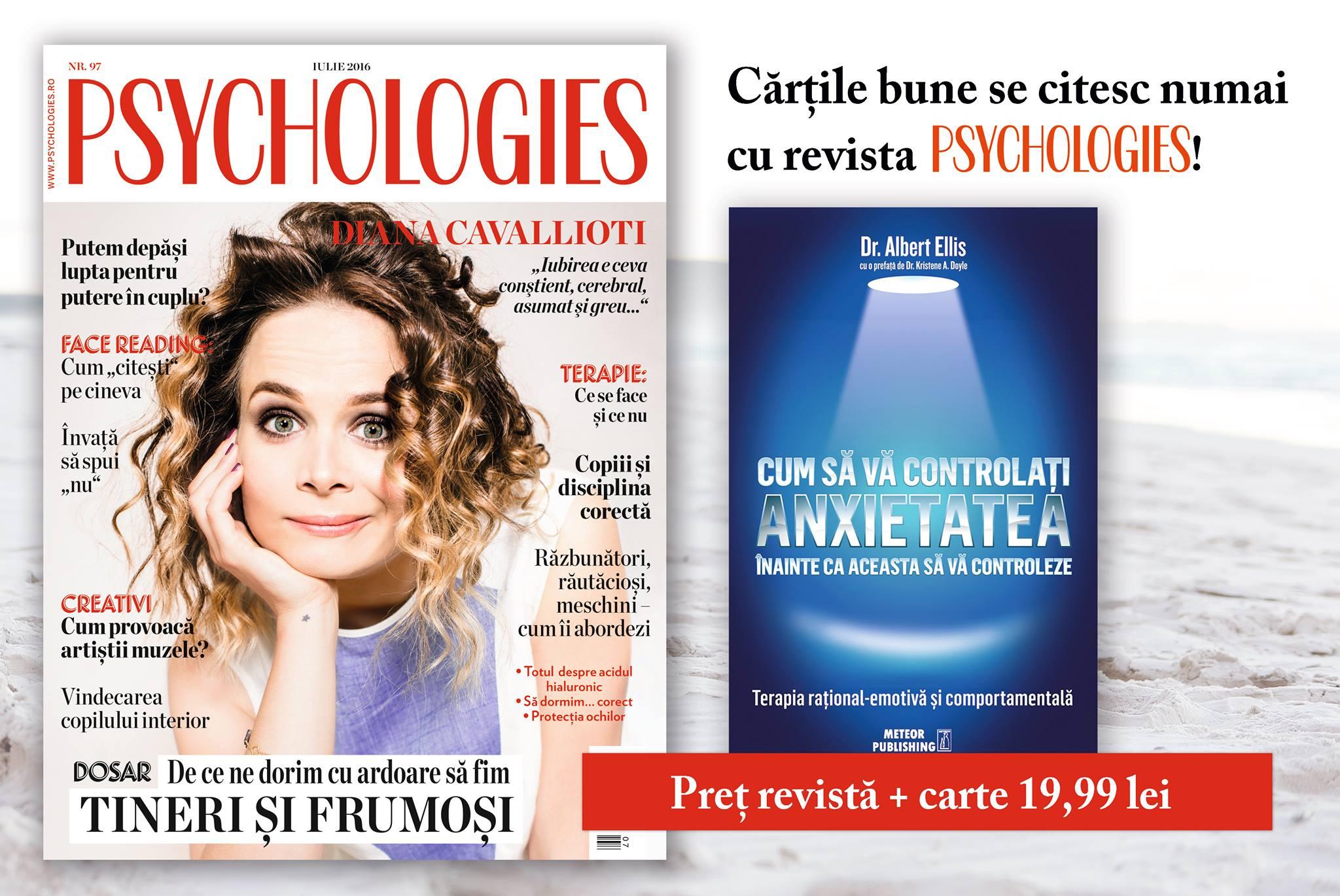 Promo pentru editia de Iulie 2016 a revistei Psychologies Romania